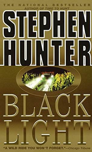 Black Light Bob Lee Swagger Novels Book 2